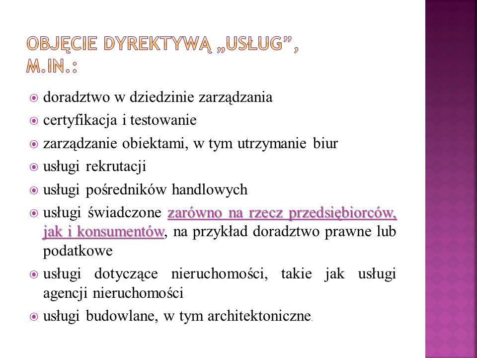 """Objęcie dyrektywą """"usług , m.in.:"""