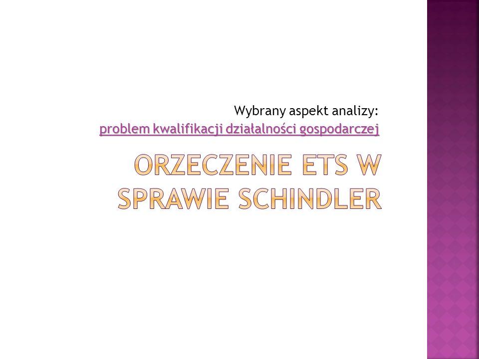 Orzeczenie ets w sprawie schindler