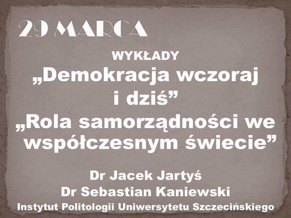 """29 MARCA """"Demokracja wczoraj i dziś"""