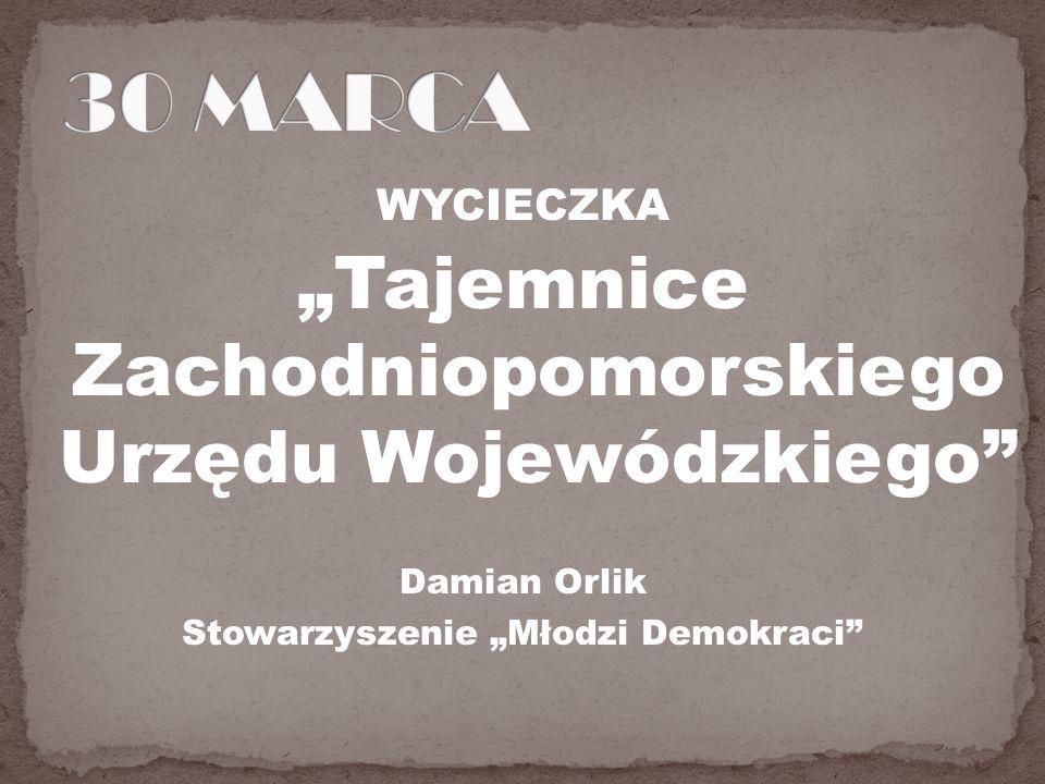 """30 MARCA """"Tajemnice Zachodniopomorskiego Urzędu Wojewódzkiego"""