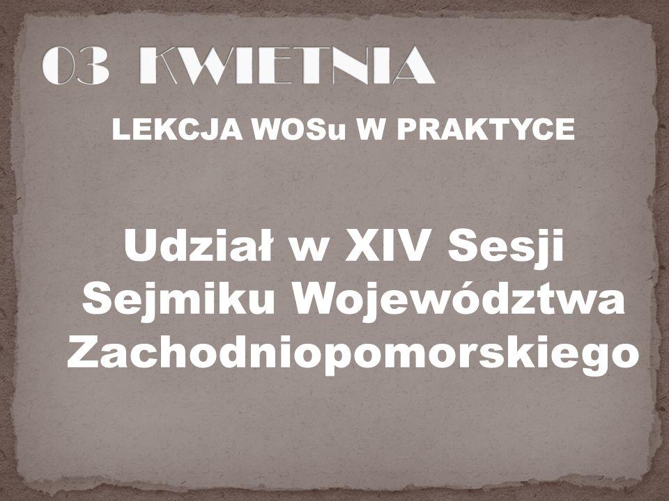 Udział w XIV Sesji Sejmiku Województwa Zachodniopomorskiego