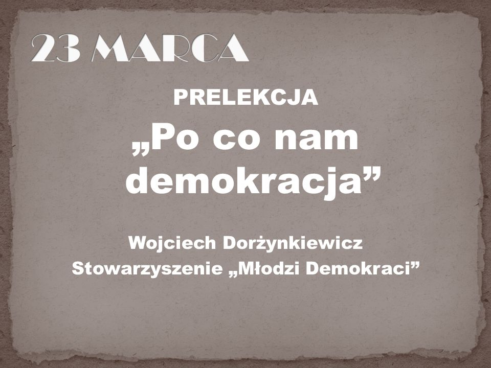 """Wojciech Dorżynkiewicz Stowarzyszenie """"Młodzi Demokraci"""