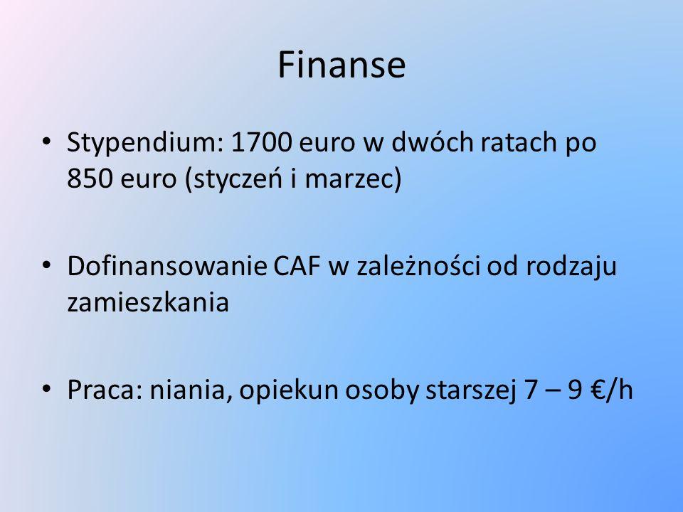 Finanse Stypendium: 1700 euro w dwóch ratach po 850 euro (styczeń i marzec) Dofinansowanie CAF w zależności od rodzaju zamieszkania.