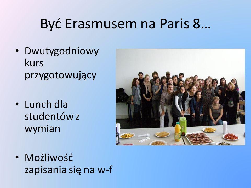 Być Erasmusem na Paris 8…