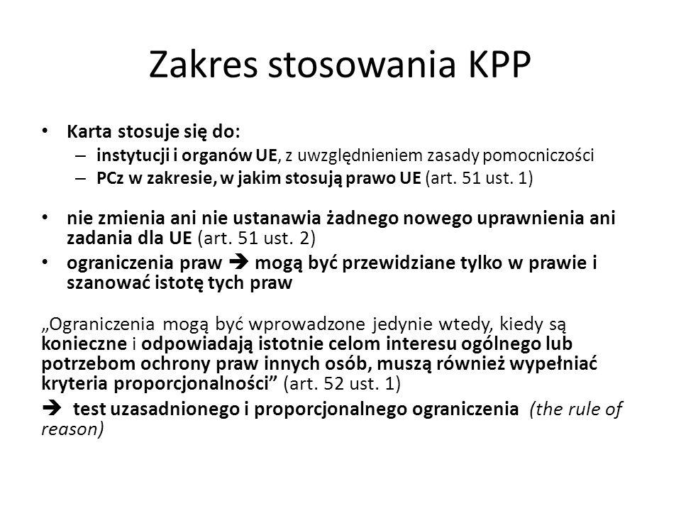 Zakres stosowania KPP Karta stosuje się do: