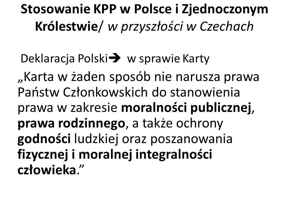 Stosowanie KPP w Polsce i Zjednoczonym Królestwie/ w przyszłości w Czechach