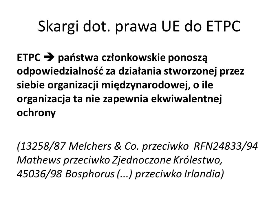 Skargi dot. prawa UE do ETPC