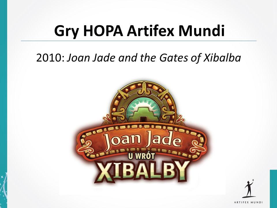 2010: Joan Jade and the Gates of Xibalba