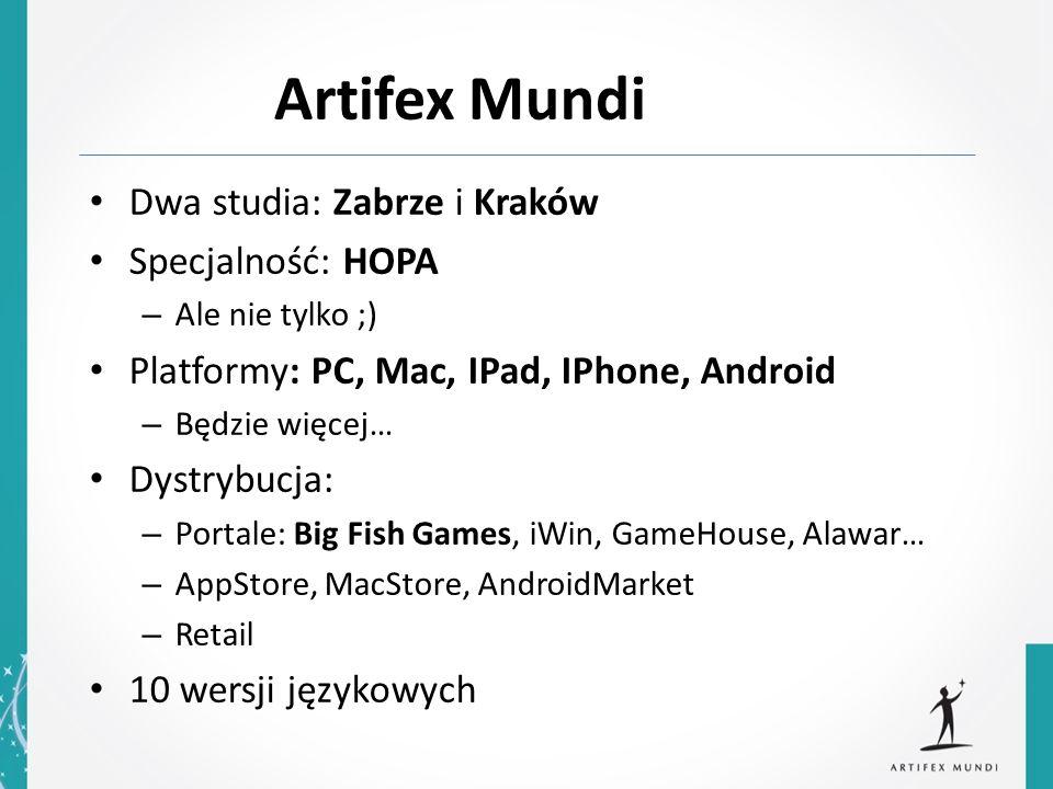 Artifex Mundi Dwa studia: Zabrze i Kraków Specjalność: HOPA