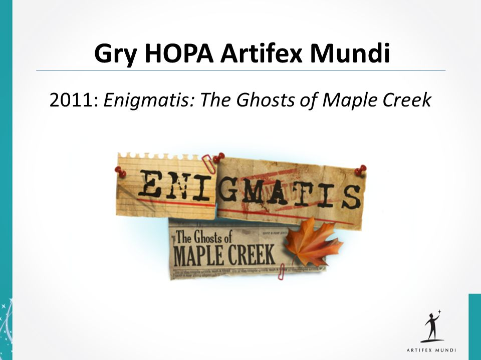 2011: Enigmatis: The Ghosts of Maple Creek