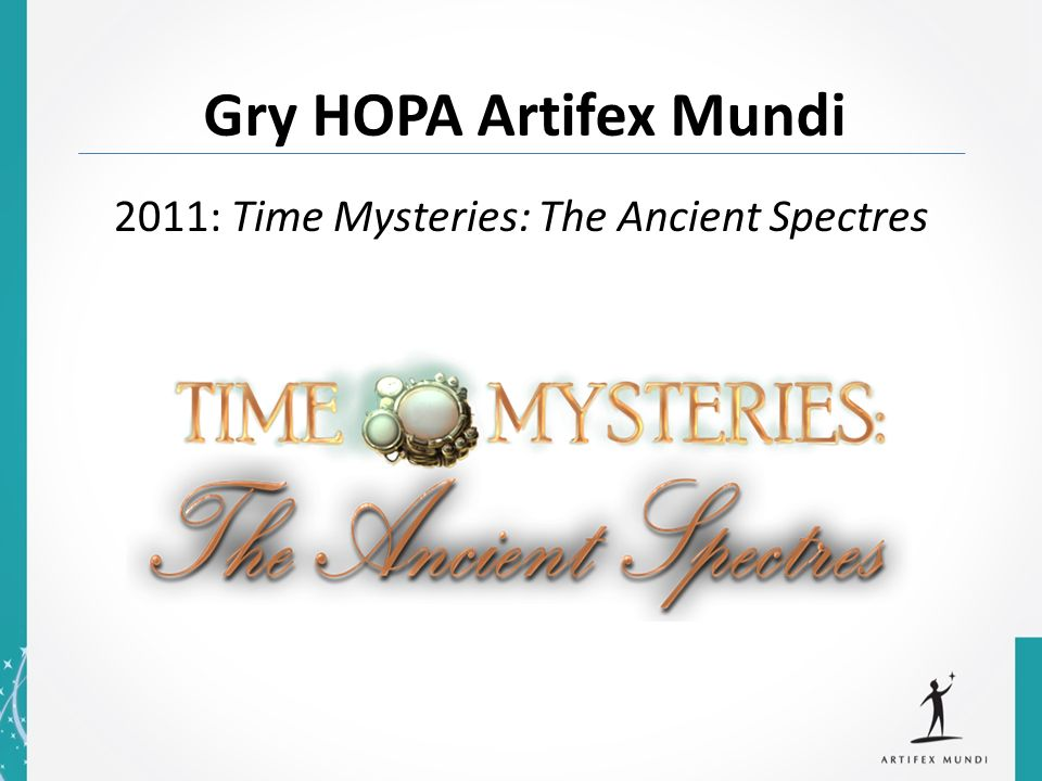 2011: Time Mysteries: The Ancient Spectres