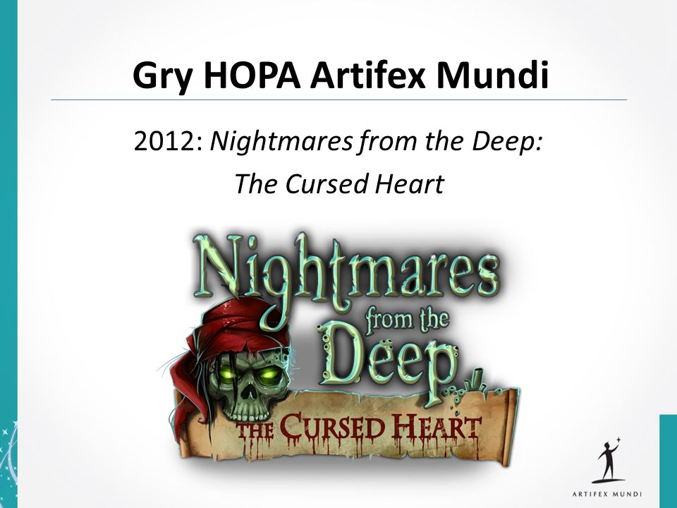 2012: Nightmares from the Deep: The Cursed Heart