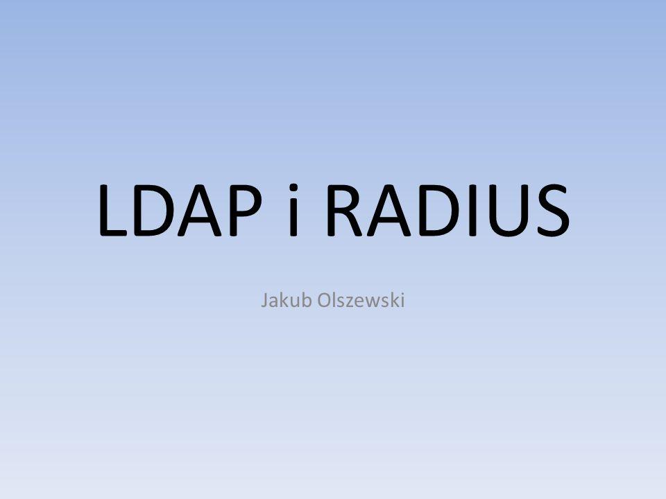 LDAP i RADIUS Jakub Olszewski