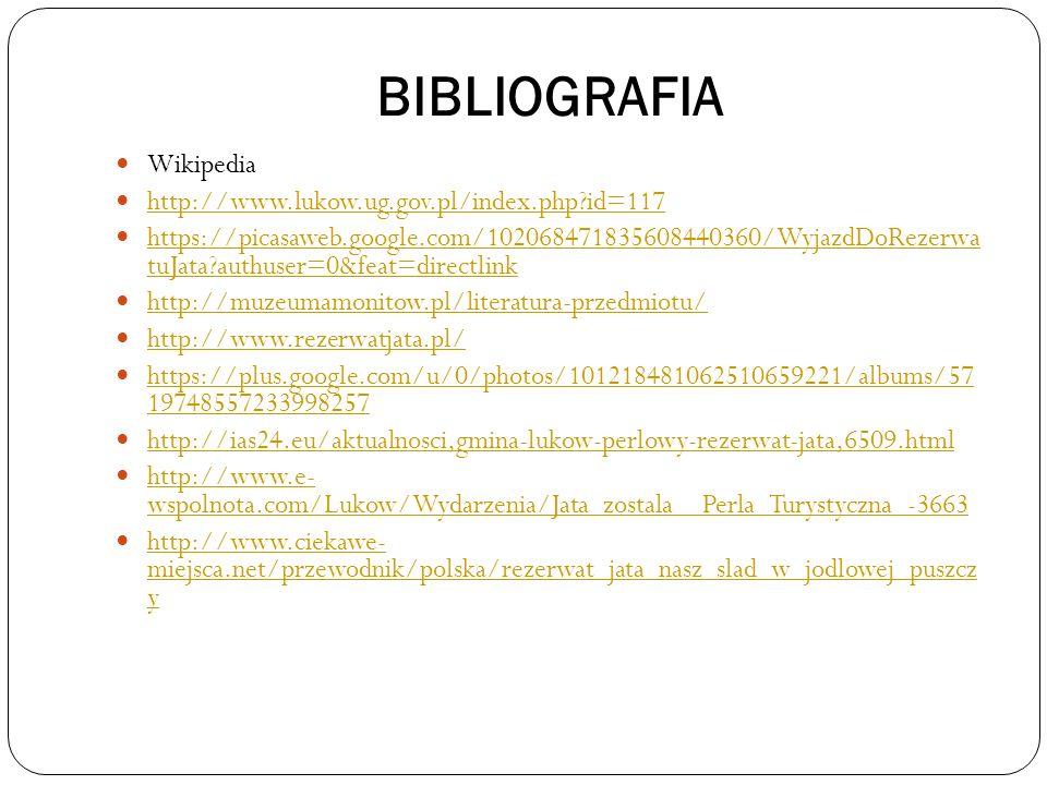 BIBLIOGRAFIA Wikipedia http://www.lukow.ug.gov.pl/index.php id=117