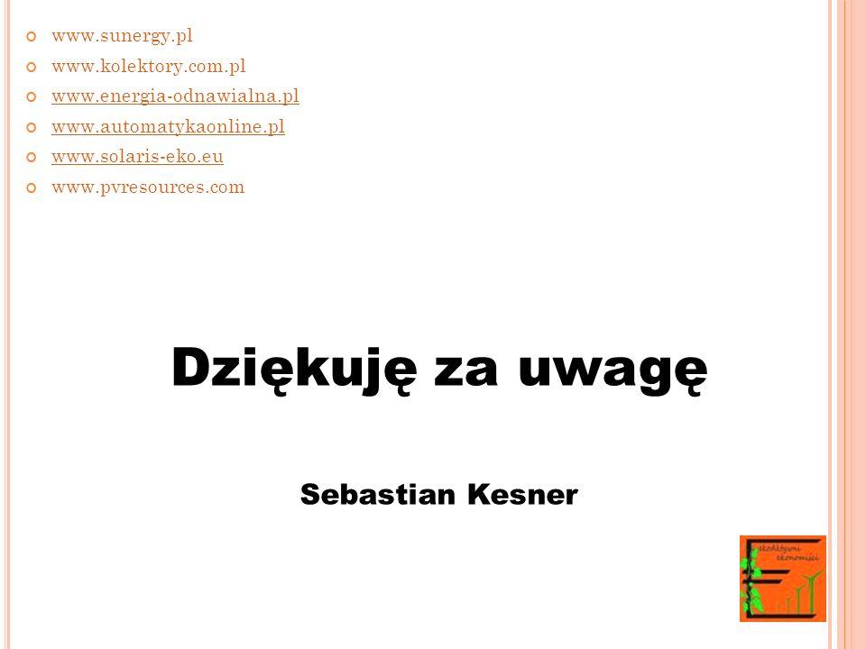 Dziękuję za uwagę Sebastian Kesner www.sunergy.pl www.kolektory.com.pl