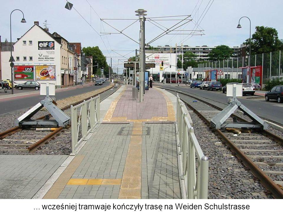 ... wcześniej tramwaje kończyły trasę na Weiden Schulstrasse