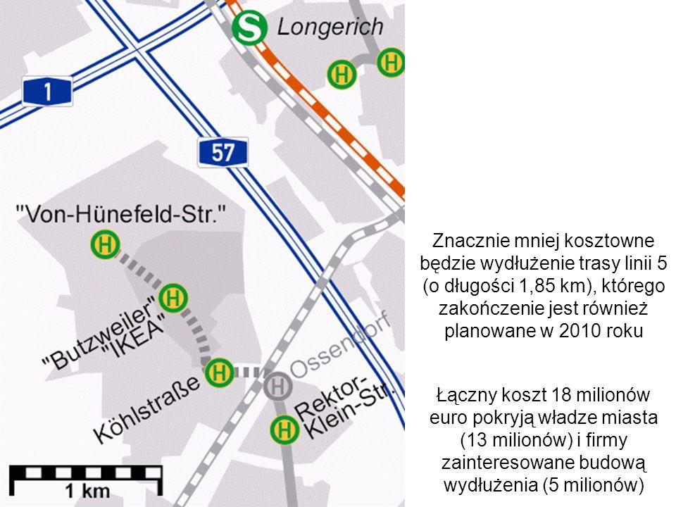 Znacznie mniej kosztowne będzie wydłużenie trasy linii 5 (o długości 1,85 km), którego zakończenie jest również planowane w 2010 roku