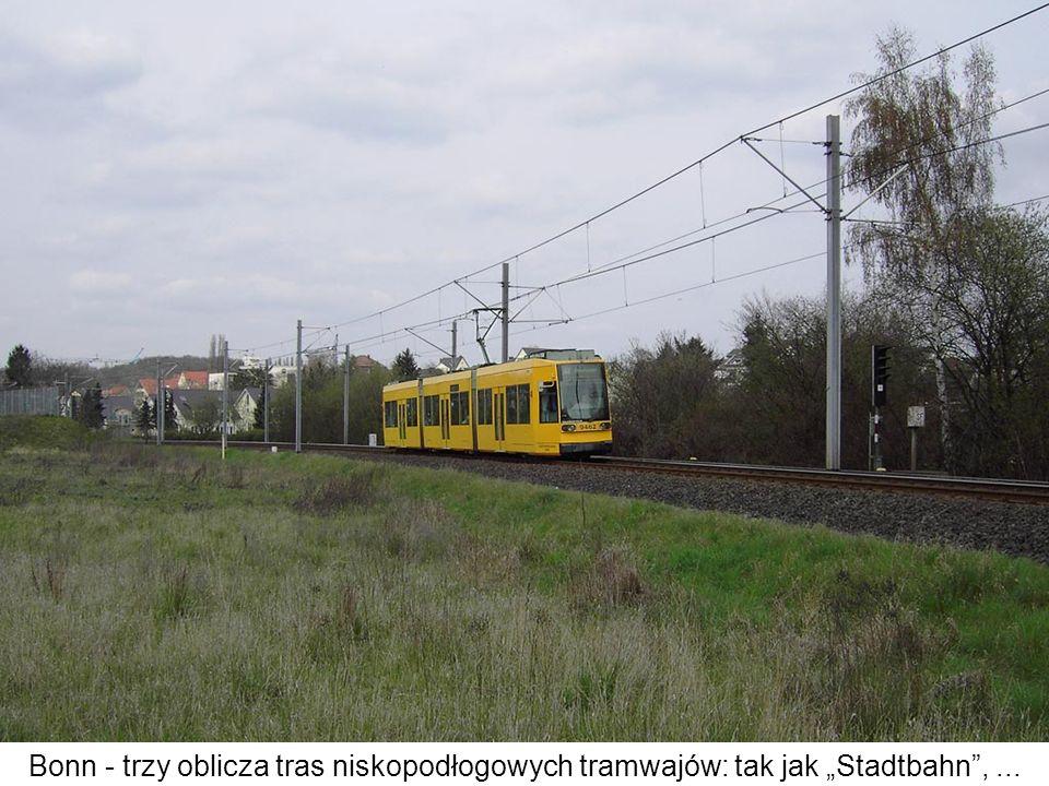 """Bonn - trzy oblicza tras niskopodłogowych tramwajów: tak jak """"Stadtbahn , ..."""