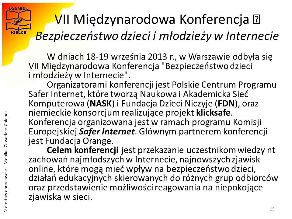 """VII Międzynarodowa Konferencja """" Bezpieczeństwo dzieci i młodzieży w Internecie"""