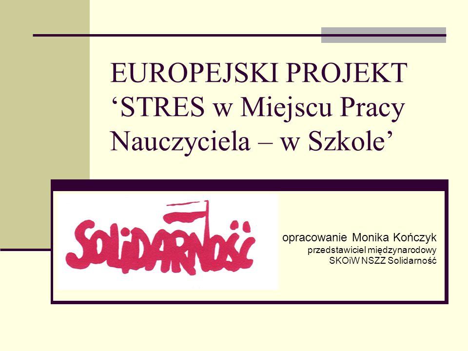 EUROPEJSKI PROJEKT 'STRES w Miejscu Pracy Nauczyciela – w Szkole'