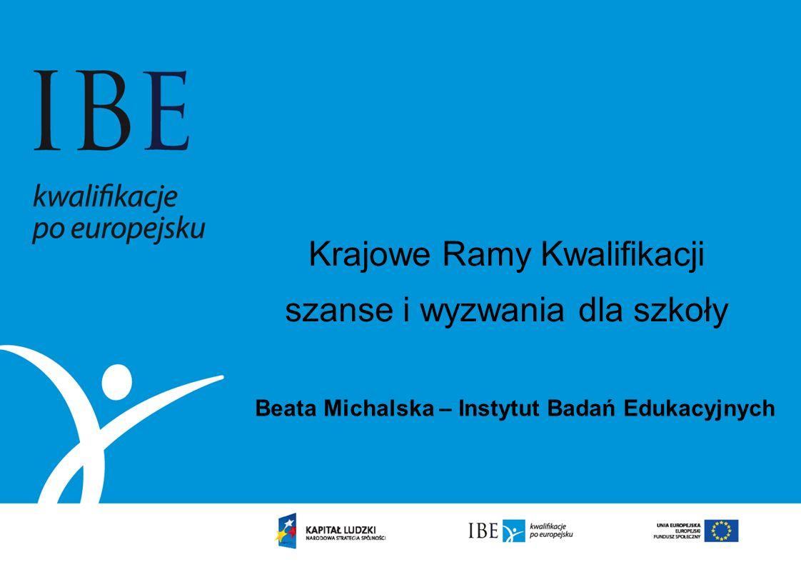 Krajowe Ramy Kwalifikacji szanse i wyzwania dla szkoły