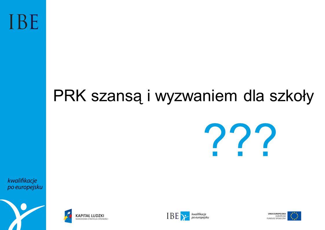 PRK szansą i wyzwaniem dla szkoły