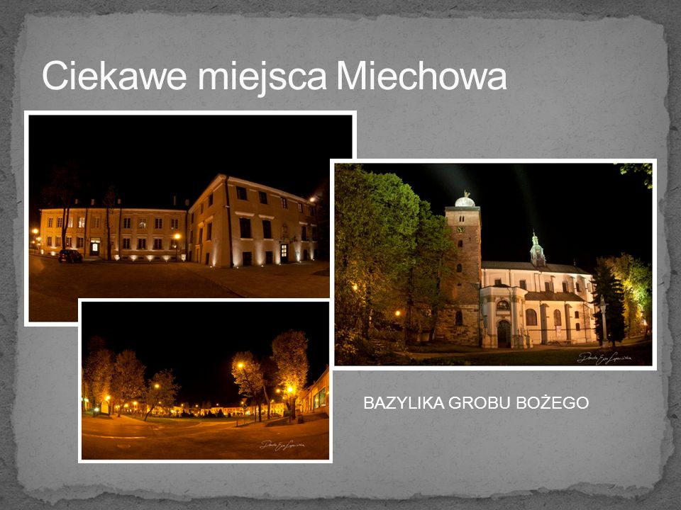 Ciekawe miejsca Miechowa