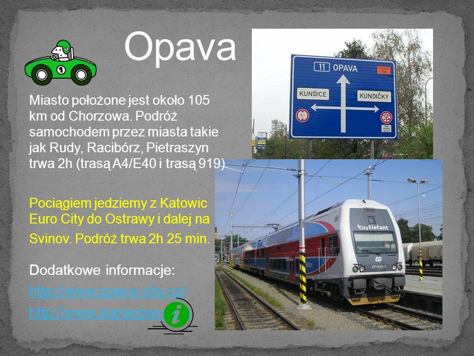 Opava Dodatkowe informacje: http://www.opava-city.cz/