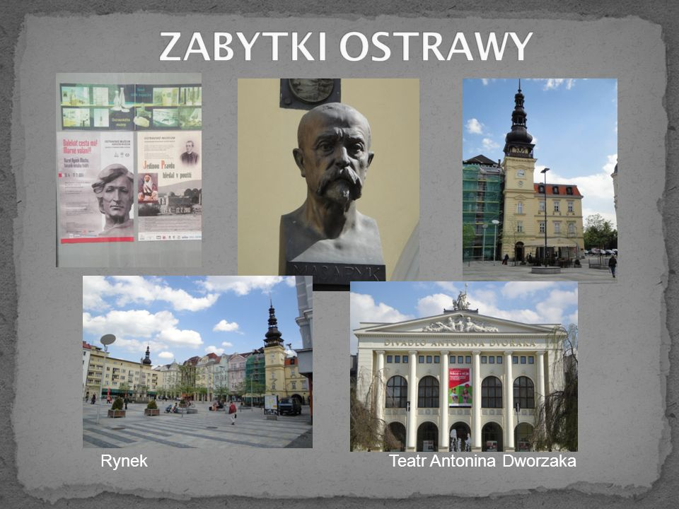 ZABYTKI OSTRAWY Rynek Teatr Antonina Dworzaka