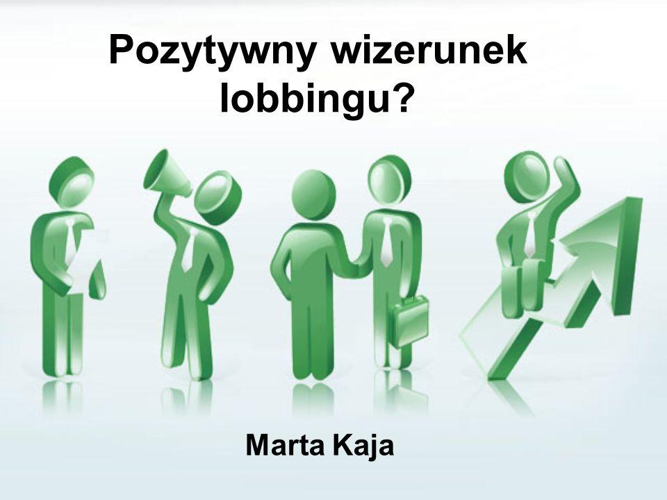 Pozytywny wizerunek lobbingu