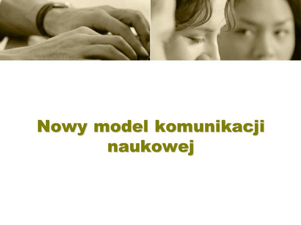 Nowy model komunikacji naukowej