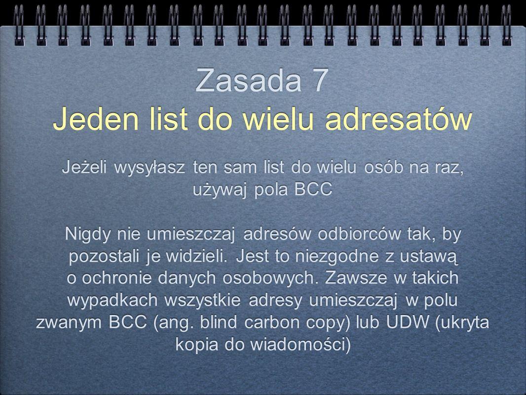 Zasada 7 Jeden list do wielu adresatów