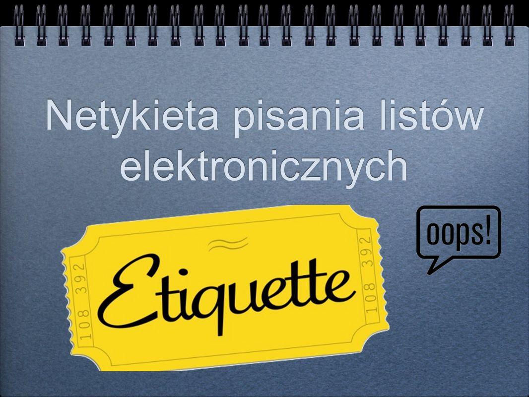 Netykieta pisania listów elektronicznych