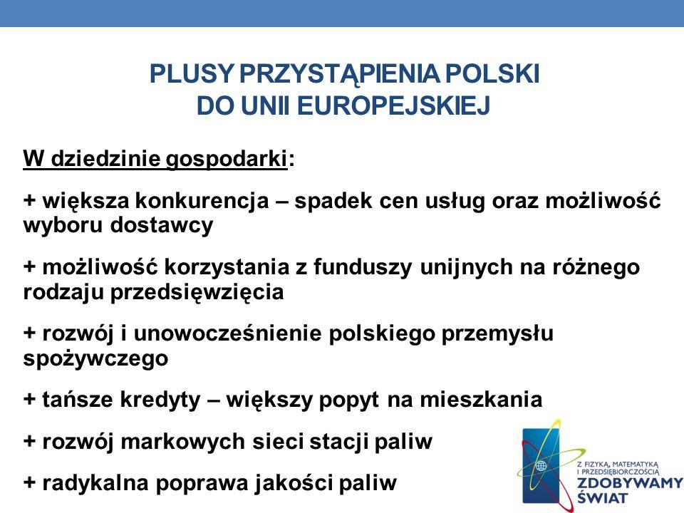 Plusy przystąpienia polski do unii europejskiej