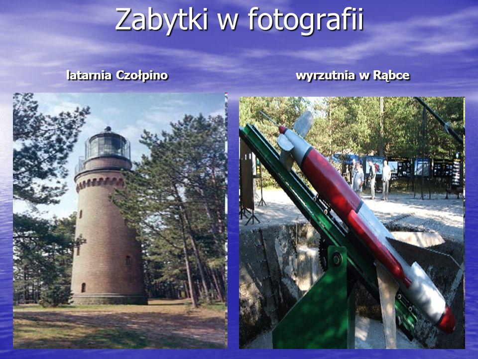 Zabytki w fotografii latarnia Czołpino wyrzutnia w Rąbce
