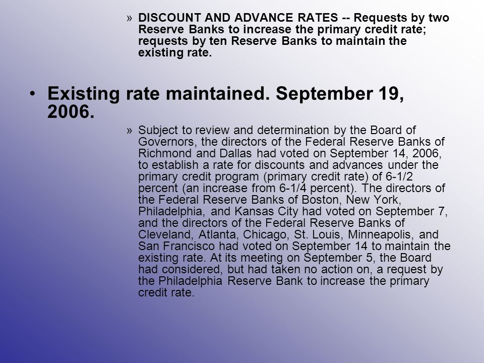 Existing rate maintained. September 19, 2006.