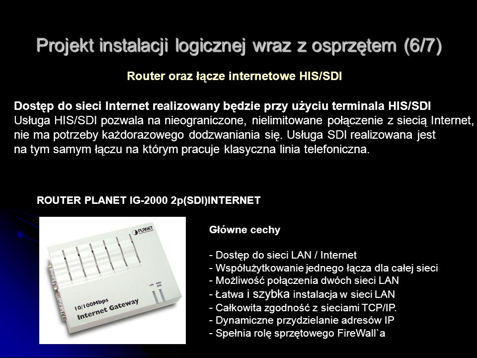 Projekt instalacji logicznej wraz z osprzętem (6/7)