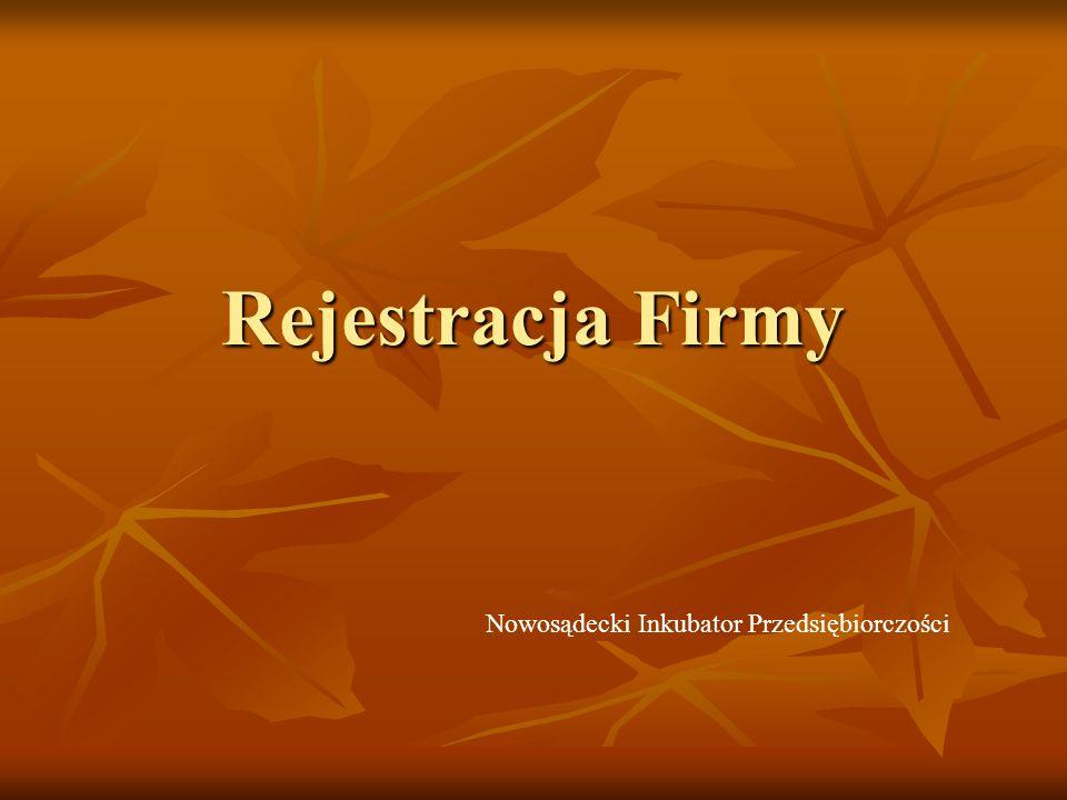Rejestracja Firmy Nowosądecki Inkubator Przedsiębiorczości