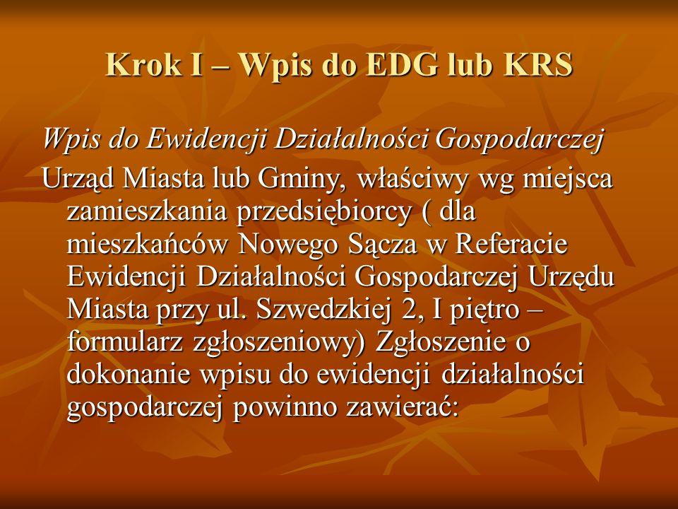 Krok I – Wpis do EDG lub KRS