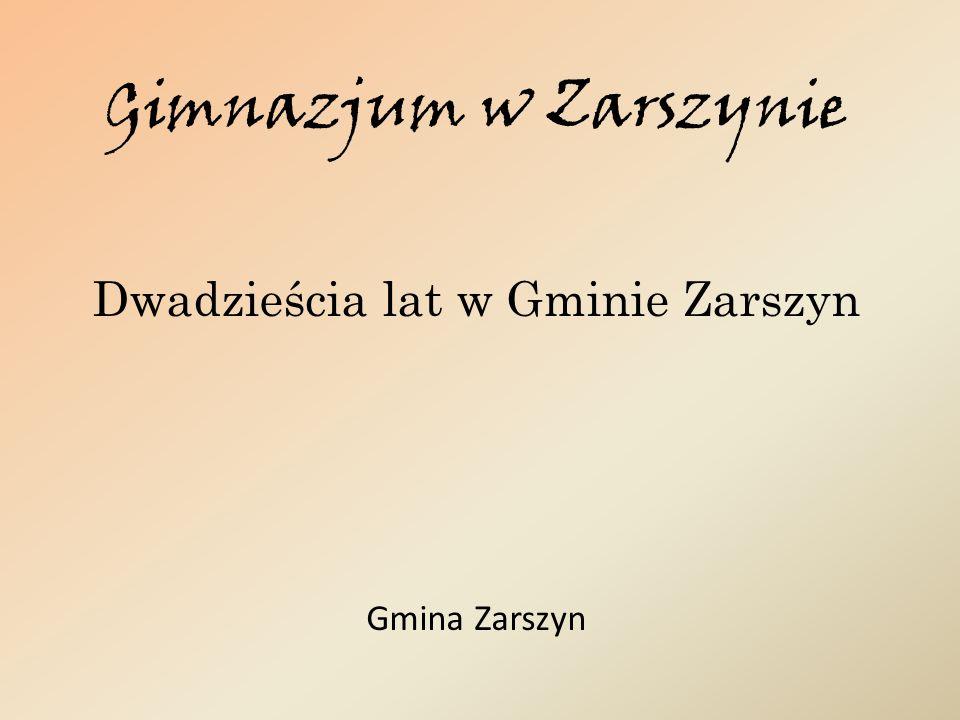 Dwadzieścia lat w Gminie Zarszyn Gmina Zarszyn