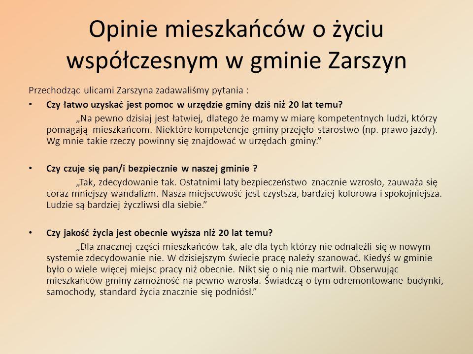 Opinie mieszkańców o życiu współczesnym w gminie Zarszyn