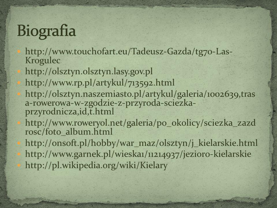 Biografia http://www.touchofart.eu/Tadeusz-Gazda/tg70-Las- Krogulec