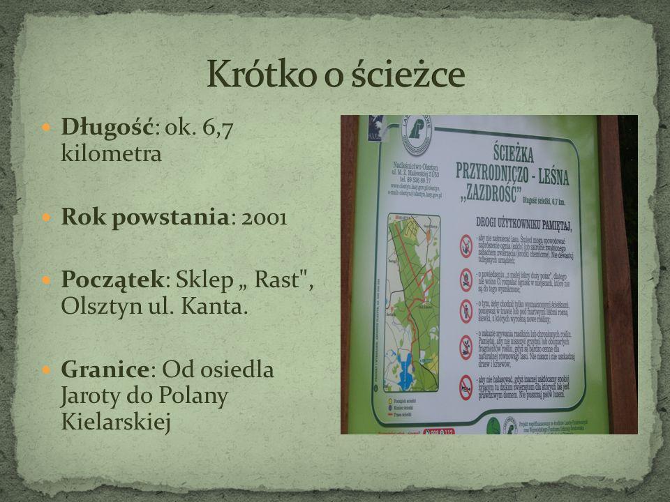 Krótko o ścieżce Długość: ok. 6,7 kilometra Rok powstania: 2001