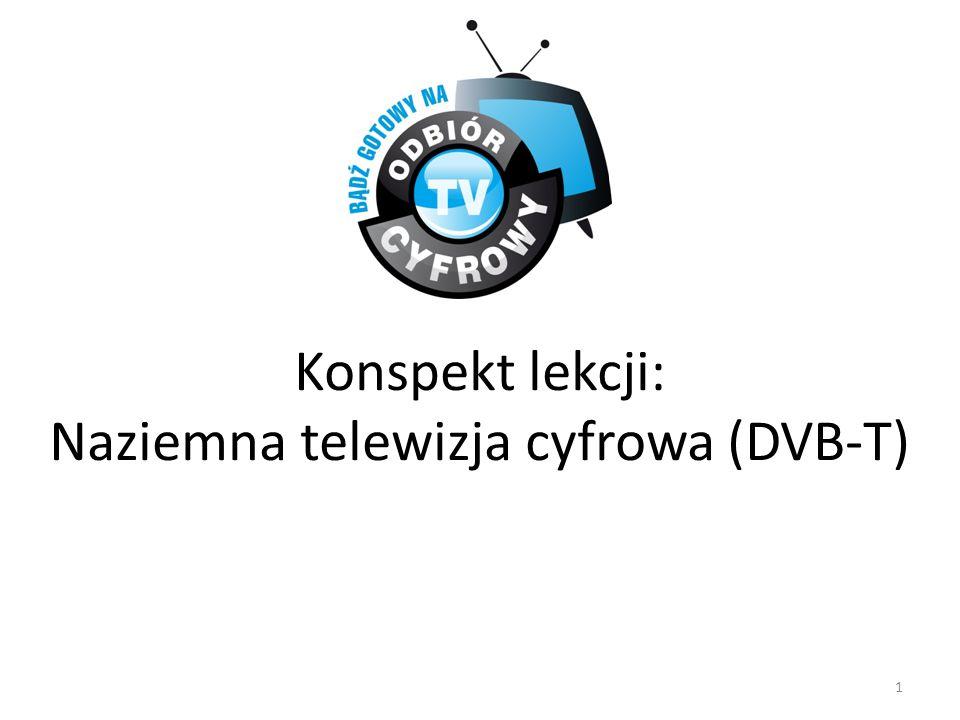 Konspekt lekcji: Naziemna telewizja cyfrowa (DVB-T)
