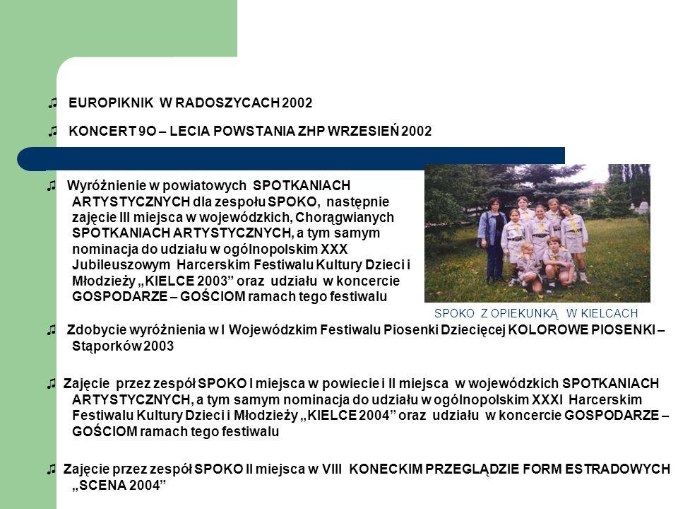 ♫ EUROPIKNIK W RADOSZYCACH 2002 ♫ KONCERT 9O – LECIA POWSTANIA ZHP WRZESIEŃ 2002