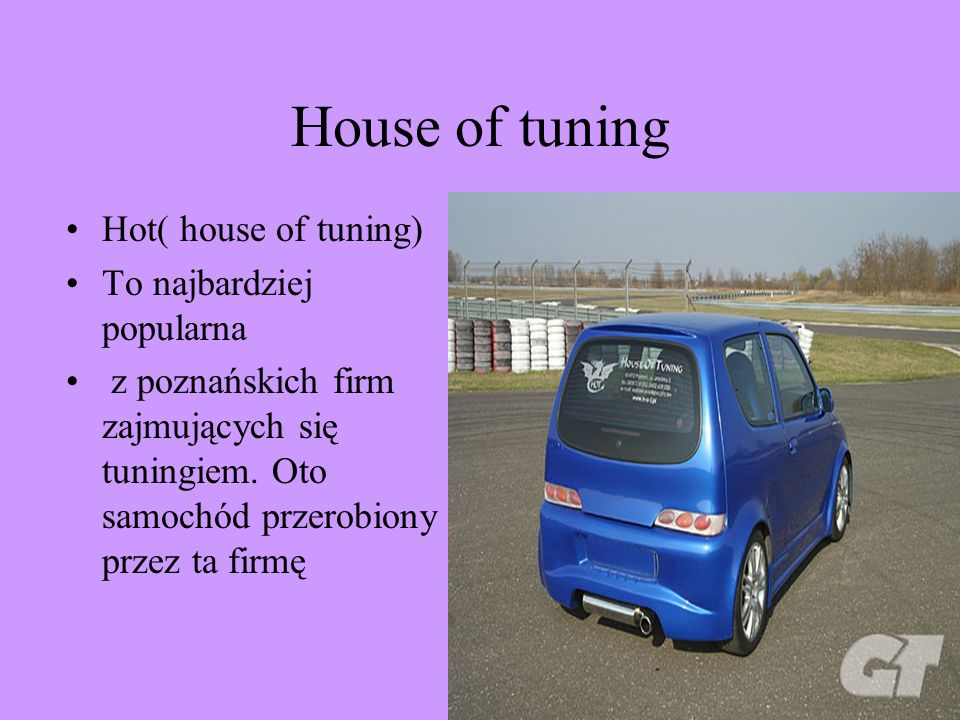 House of tuning Hot( house of tuning) To najbardziej popularna