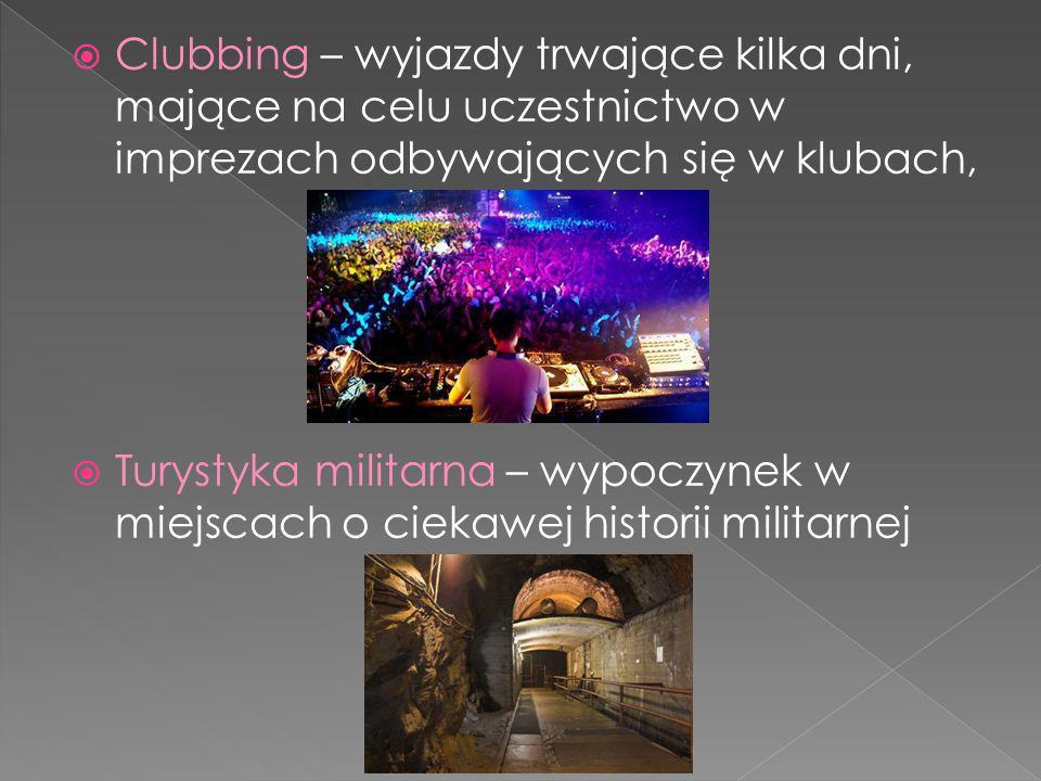 Clubbing – wyjazdy trwające kilka dni, mające na celu uczestnictwo w imprezach odbywających się w klubach,