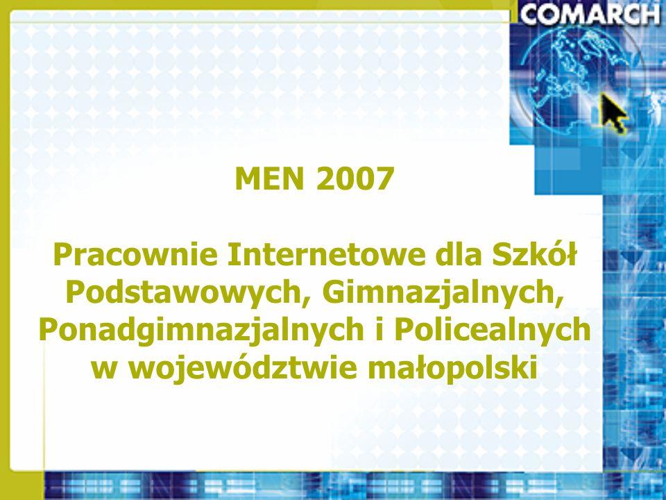 MEN 2007 Pracownie Internetowe dla Szkół Podstawowych, Gimnazjalnych, Ponadgimnazjalnych i Policealnych w województwie małopolski