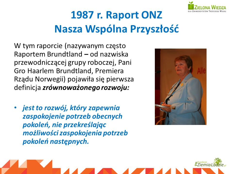 1987 r. Raport ONZ Nasza Wspólna Przyszłość