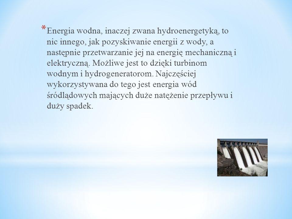 Energia wodna, inaczej zwana hydroenergetyką, to nic innego, jak pozyskiwanie energii z wody, a następnie przetwarzanie jej na energię mechaniczną i elektryczną.